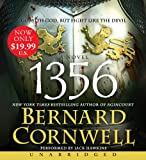 Bernard Cornwell 1356: Go with God, But Fight Like the Devil