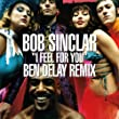 I Feel for You (Ben Delay Club Mix)