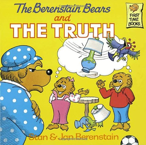 The Berenstain Bears and the Truth