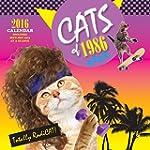 Cats of 1986 2016 Calendar: Includes...