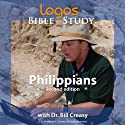 Philippians Lecture by Dr. Bill Creasy Narrated by  uncredited
