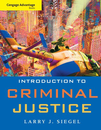 Cengage Advantage Book: Introduction to Criminal Justice (Cengage Advantage Books)
