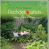 """Tischdekoration im Gartenvon """"Maren Gregersen"""""""