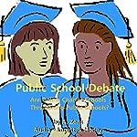 Public School Debate: Are Online Charter Schools Threatening Public Schools? | A. Zens