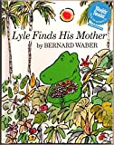 Lyle Finds His Mother (Weekly Reader)