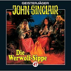 Die Werwolf-Sippe (John Sinclair 47) Hörspiel