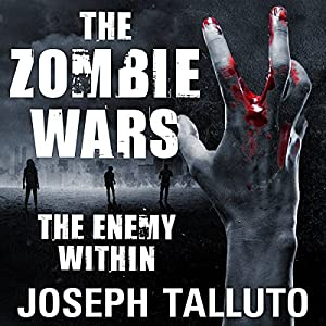 The Zombie Wars: The Enemy Within | Livre audio