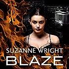 Blaze Hörbuch von Suzanne Wright Gesprochen von: Cat Doucette