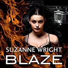 Blaze Audiobook by Suzanne Wright Narrated by Cat Doucette