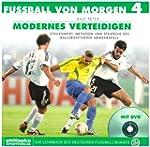 Fussball von morgen / Modernes Vertei...