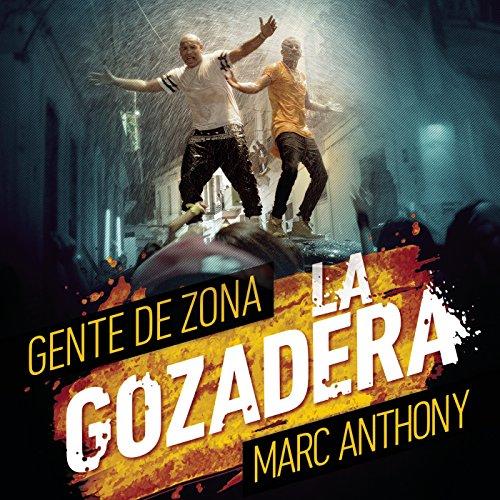 La Gozadera - La Gente De Zona