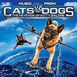 Music From Cats & Dogs: Revenge of Kitty Galore