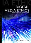 Digital Media Ethics (DMS - Digital M...
