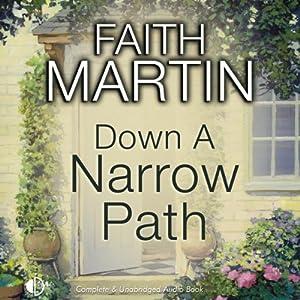 Down a Narrow Path | [Faith Martin]