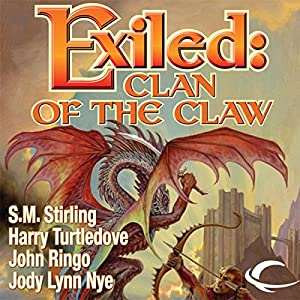 Exiled: Clan of the Claw, Book One | [Harry Turtledove, S. M. Stirling, Michael Z. Williamson, John Ringo, Jody Lynn Nye]