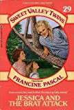 Jessica and the Brat Attack (Sweet Valley Twins #29) (0553156950) by Jamie Suzanne