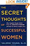 The Secret Thoughts of Successful Wom...