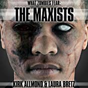 What Zombies Fear 2: The Maxists | Kirk Allmond, Laura Bretz