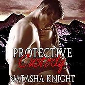 Protective Custody   [Natasha Knight]