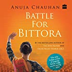 Battle for Bittora | Anuja Chauhan