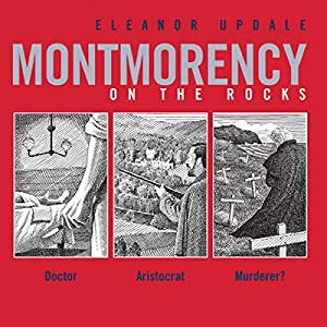 Montmorency on the Rocks | [Eleanor Updale]
