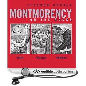 Montmorency on the Rocks (Unabridged)