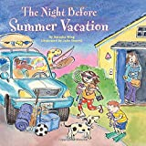 The Night Before Summer Vacation (Reading Railroad Books) (044842830X) by Wing, Natasha