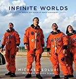 Infinite Worlds: The People and Places of Space Exploration (English Edition)