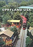 img - for Opryland USA (Images of Modern America) book / textbook / text book
