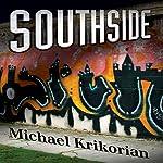 Southside   Michael Krikorian