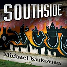 Southside (       UNABRIDGED) by Michael Krikorian Narrated by Mike McCartney