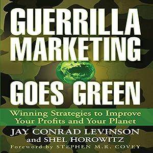 Guerrilla Marketing Goes Green Audiobook