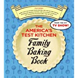 The America's Test Kitchen Family Baking Book ~ America's Test Kitchen