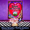 Scary Modsters...and Creepy Freaks Audiobook by Diane Rinella Narrated by Hollie Jackson