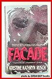 Facade (0440212901) by Rusch, Kristine Kathryn