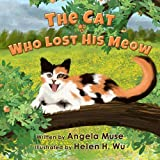 img - for The Cat Who Lost His Meow book / textbook / text book