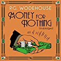 Money for Nothing Audiobook by P. G. Wodehouse Narrated by Jonathan Cecil