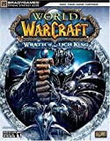 World of Warcraft: Wrath of the Lich King Official Strategy Guide (Brady Games) BradyGames