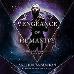 Vengeance of Humanity: Shadow Assassin, Book One | Arthur McMahon