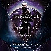 Vengeance of Humanity: Shadow Assassin, Book One   Arthur McMahon