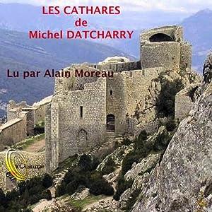 Les Cathares | Livre audio