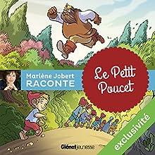 Le petit poucet | Livre audio Auteur(s) : Marlène Jobert Narrateur(s) : Marlène Jobert