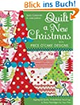 Quilt a New Christmas with Piece O'Ca...