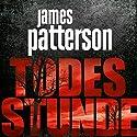 Todesstunde Hörbuch von James Patterson Gesprochen von: Emmanuel Zimmermann, Markus Klauk