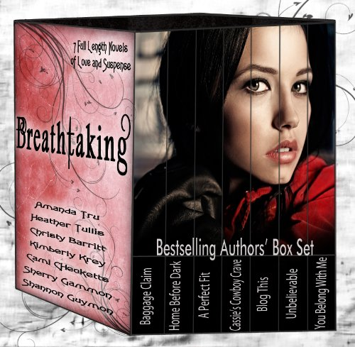 ★★★★★5 Star Boxed Set Alert! Breathtaking: Boxed Set: Seven Bestselling Novels of Love and Suspense – For a Limited Time, Just 99 Cents!