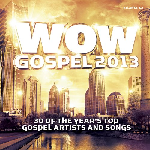 61lunMlxUwL Preview/Purchase: WOW Gospel 2013 Salute to Atlanta, GA (also comes in DVD)