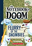 img - for Flurry of the Snombies: A Branches Book (The Notebook of Doom #7) book / textbook / text book