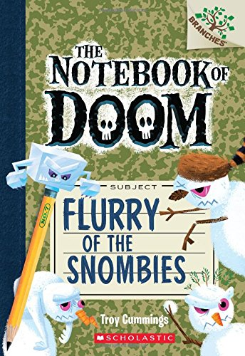 Flurry of the Snombies: A Branches Book (The Notebook of Doom #7)