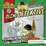 Gefangen im Auge von London (Olchi-Detektive 6) | Erhard Dietl,Barbara Iland-Olschewski