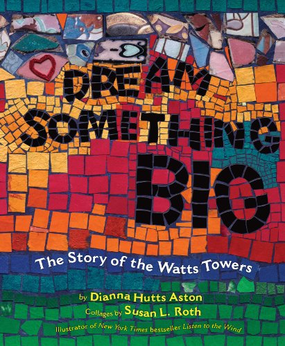 Dianna Hutts Aston - Dream Something Big